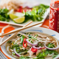 FoodieCrush Vietnamese Chicken Noodle Soup
