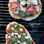 Grilled Pizza and 3 Recipes to Keep You Out of the Kitchen