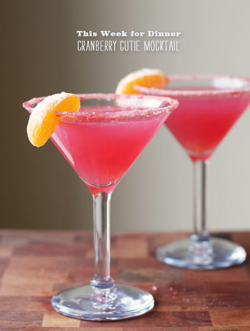 Foodie Crush This Week for Dinner Cranberry Mocktail