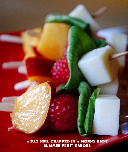Foodie Crush Fat Girl Trapped In a Skinny Body Fruit Kabobs