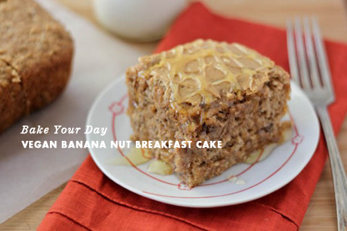 Bake Your Day Vegan Banana Nut Breakfast Cake