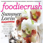 New! FoodieCrush Magazine Summer 2012