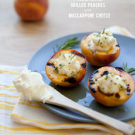 Friday Faves and Grilled Peaches with Mascarpone Cheese