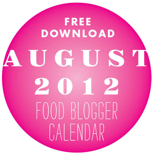 Free Download Food Blogger Calendar August 2012