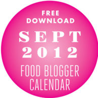 Friday Faves and September 2012 Food Blog Calendar