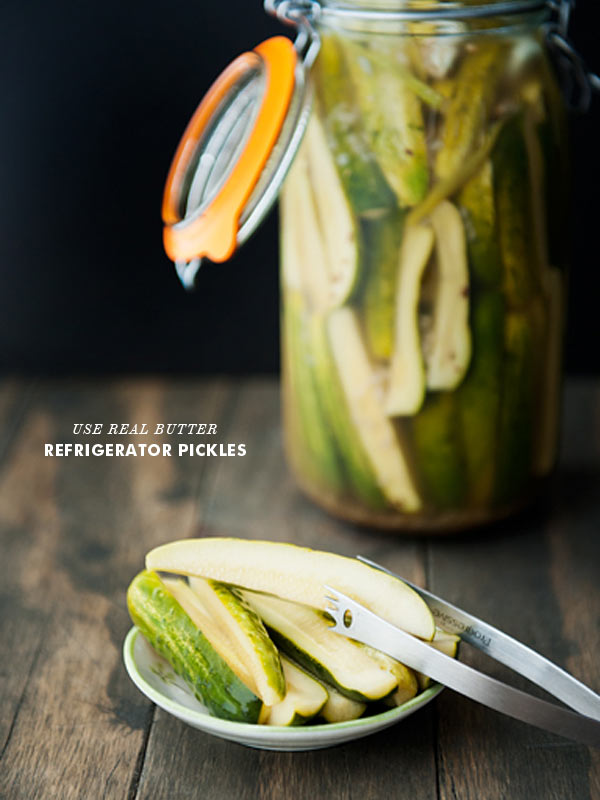 ... , crunchy pickle with Use Real Butter 's Refrigerator Pickles