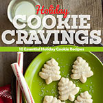 Cyber Monday Deal: NEW Holiday Cookie Cravings eCookbook for just $.99