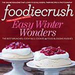 NEW! FoodieCrush Magazine Holiday Issue & Gift Guide GIVEAWAY