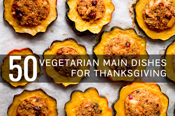 50_vegetarian_main_dishes_for_thanksgiving