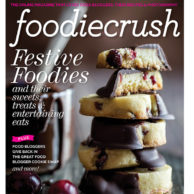 NEW! FoodieCrush Magazine 2013 Holiday Issue and a $250 VISA Gift Card Giveaway