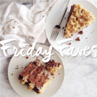 Friday Faves and 5 Decadent Cake Recipe Links