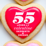 Thumbnail image for 55 Lover-ly Valentine Desserts and Drinks