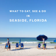 What to Eat, See and Do In Seaside Florida and a Weekend Vacation Giveaway