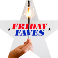 Friday Faves Firecracker Style