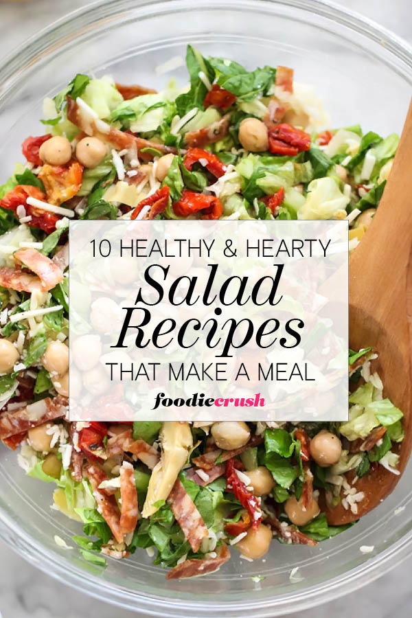 10 Healthy and Hearty Salad Recipes That Make a Meal ...