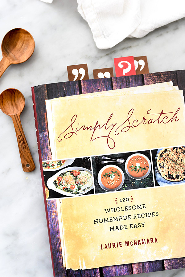 Simply Scratch cookbook on foodiecrush.com
