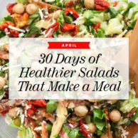 30 Days of Healthier Salads That Make a Meal In April | foodiecrush.com