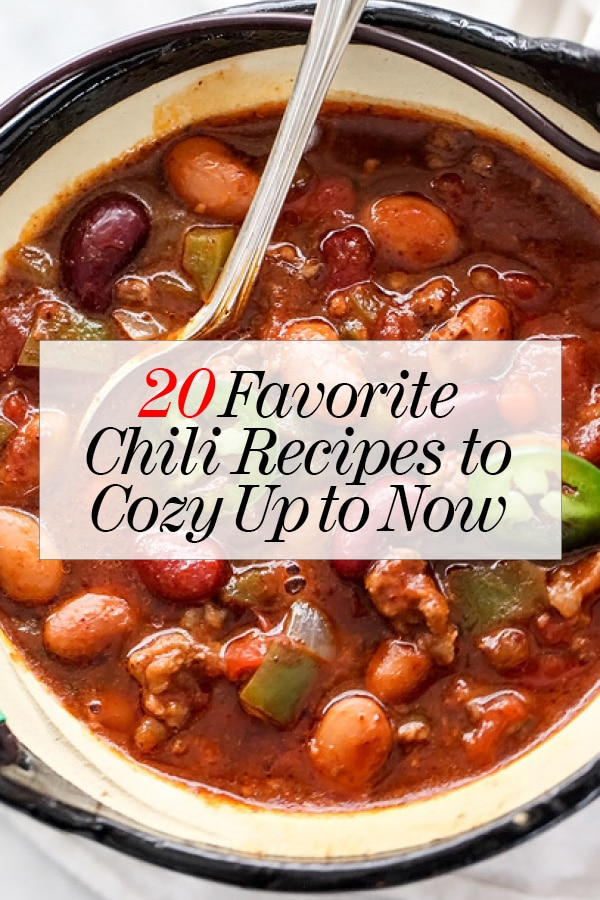 20 Chili Recipes to Cozy Up to Now   foodiecrush.com #chili #dinner #crockpot #easy #beef #chicken #vegetarian