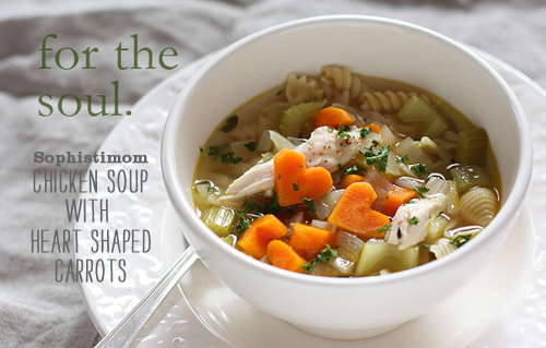 Foodie Crush Sophistomom Chicken Soup with heart shaped carrots