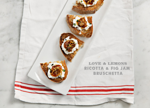 Foodie Crush Love and Lemons Ricotta and Fig Jam Bruschetta