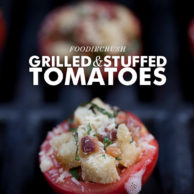 Grilled & Stuffed Tomatoes from FoodieCrush