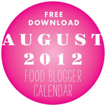 Free Download Food Blogger Calendar August 2012