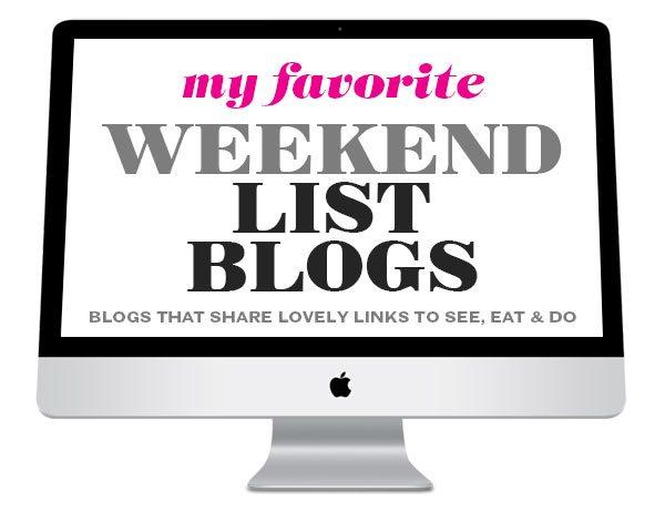 Favorite Weekend List Blogs | foodiecrush.com