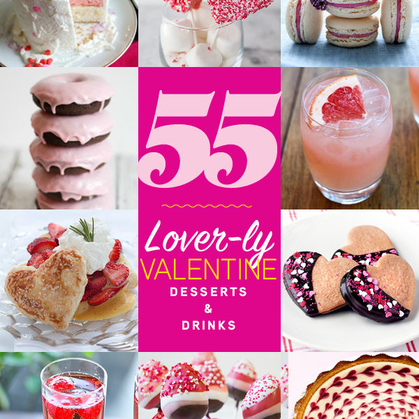 55 Lover-ly Valentine Desserts and Drinks on foodiecrush.com
