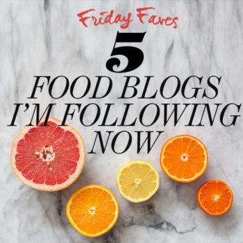 5 Food Blogs I'm Following Now via foodiecrush.com