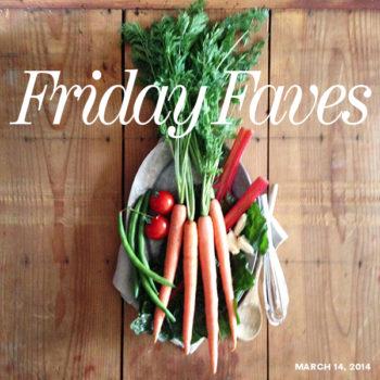 Friday Faves 03-14-2014 FoodieCrush.com