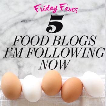 5 Food Blogs I'm Following Now | foodiecrush.com