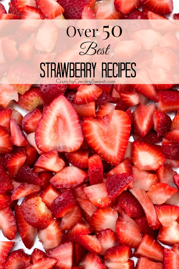 Over-50-Best-Strawberry-Recipes-round-up-at-crunchycreamysweet.com_
