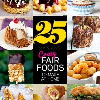 25 Crazy Fair Foods to Make at Home 150