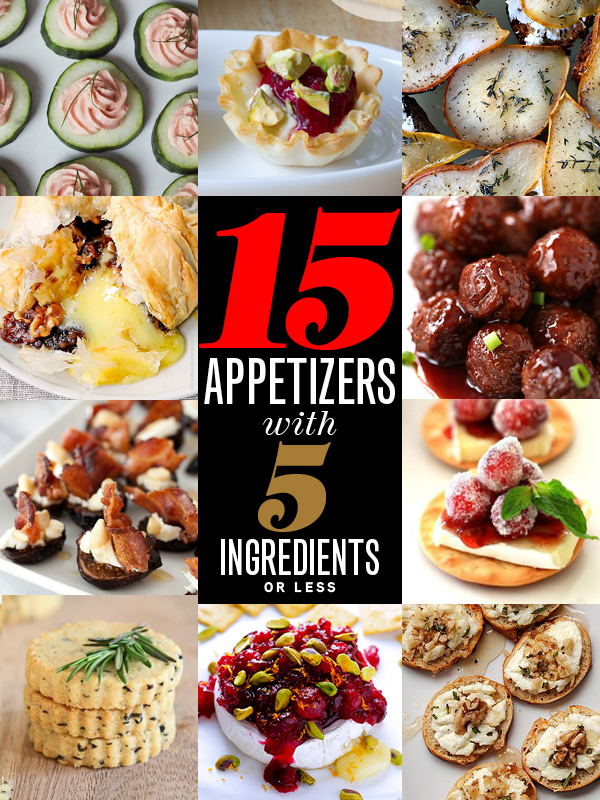 15 Holiday Appetizers With 5 Ingredients Or Less
