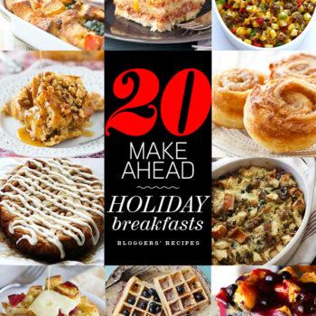 20 Make Ahead Breakfasts | foodiecrush.com