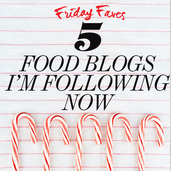 5 Food Blogs I'm Following Now Dec 15 on foodiecrush.com