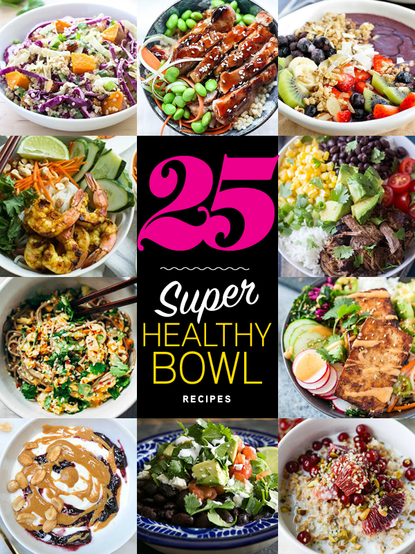 25 Super Healthy Bowl Recipes | foodiecrush.com #superbowl #recipes #healthy
