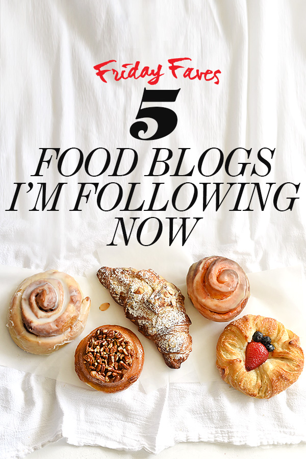 5 Food Blogs I'm Following Now on FoodieCrush.com
