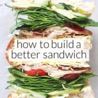 How to Build a Better Sandwich | foodiecrush.com