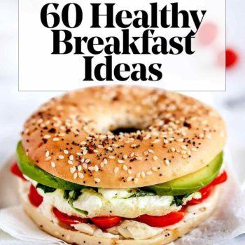 60 Healthy Breakfast Ideas foodiecrush.com