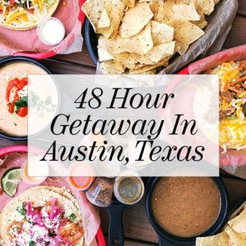48 Hour Getaway in Austin, Texas | foodiecrush.com