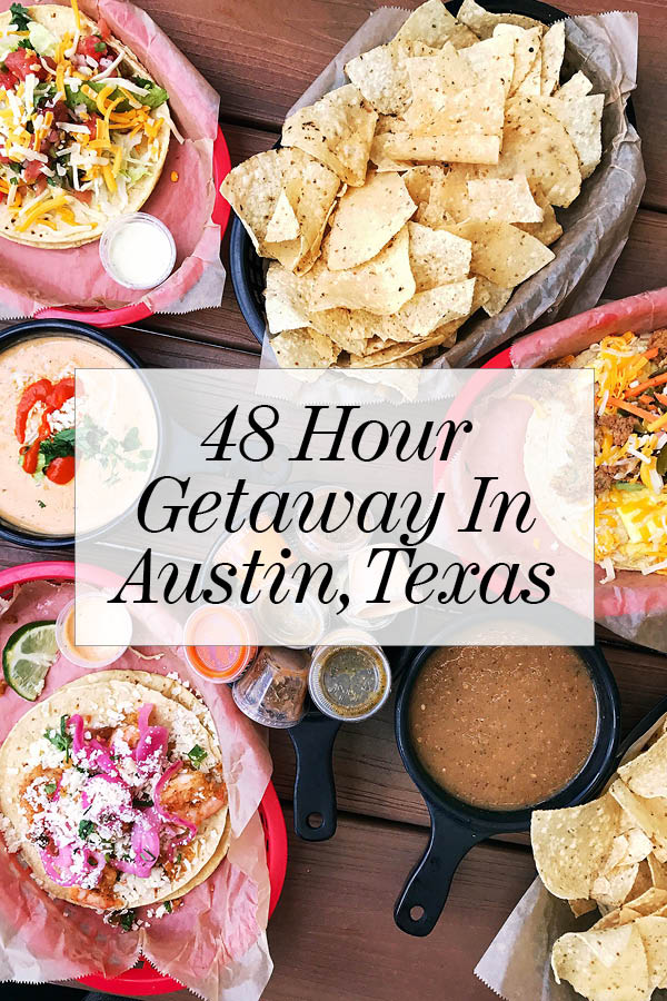 48 Hour Getaway in Austin, Texas | foodiecrush.com