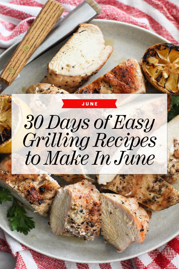 30 Easy Grilling Recipes to Make Now | Easy Grill Recipes | Easy Grill Dinner | foodiecrush.com