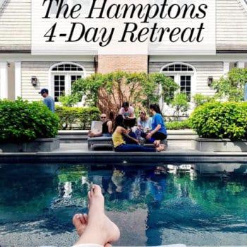 NYC to Hamptons 4 Day Retreat foodiecrush.com