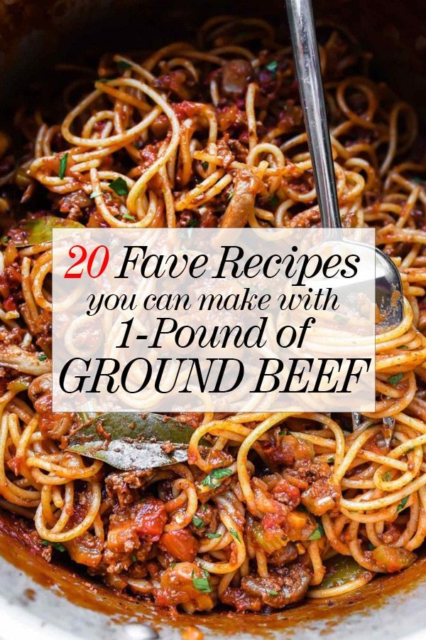 20 Recipes You Can Make With Ground Beef Foodiecrush Com