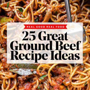25 Great Ground Beef Recipes Ideas | foodiecrush.com