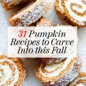 31 Pumpkin Recipes to Carve Into This Fall | foodiecrush.com