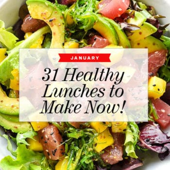 31 Healthy Lunches to Make Now | foodiecrush.com #healthy #lunch #recipes