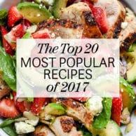 The 20 Most Popular Recipes of 2017 foodiecrush.com