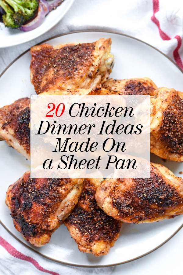 20 chicken dinner ideas to make on the sheet pan for What can i make for dinner with chicken